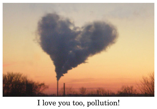 i love you too pollution