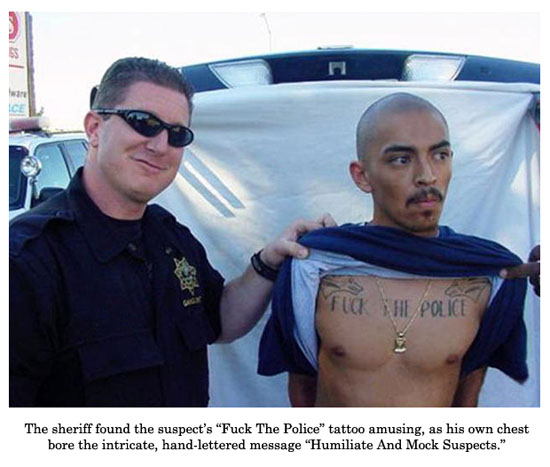 police tattoo amusing as his own chest bore