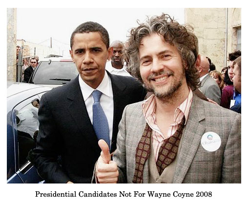 not for wayne coyne